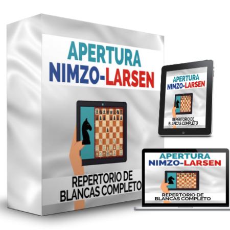"""Curso Apertura """"Nimzo-Larsen"""""""